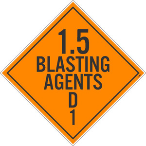 """1.5 Blasting Agents D1 Dot Placard Sign Card Stock, 10.75"""" X 10.75"""""""