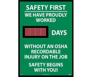 """Scoreboard, Safety First, We Have Proudly Worked, Rigid Plastic, 28"""" x 20"""""""