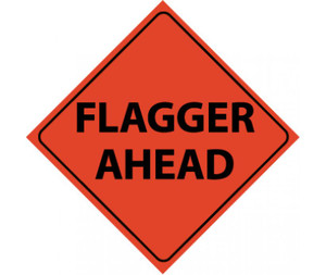 """Roll-up Traffic Sign, Reflective, Flagger Ahead TEXT, Nylon, 48"""" x 48"""""""