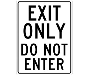 """Exit Only Do Not Enter Sign, Heavy Duty High Intensity Reflective Aluminum, 24"""" x 18"""""""
