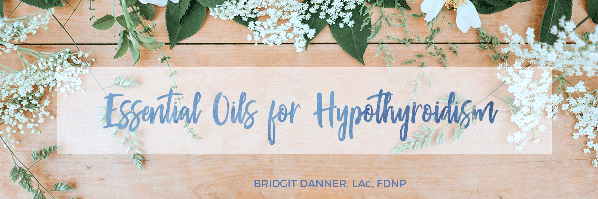 Essential Oils for Hypothyroidism