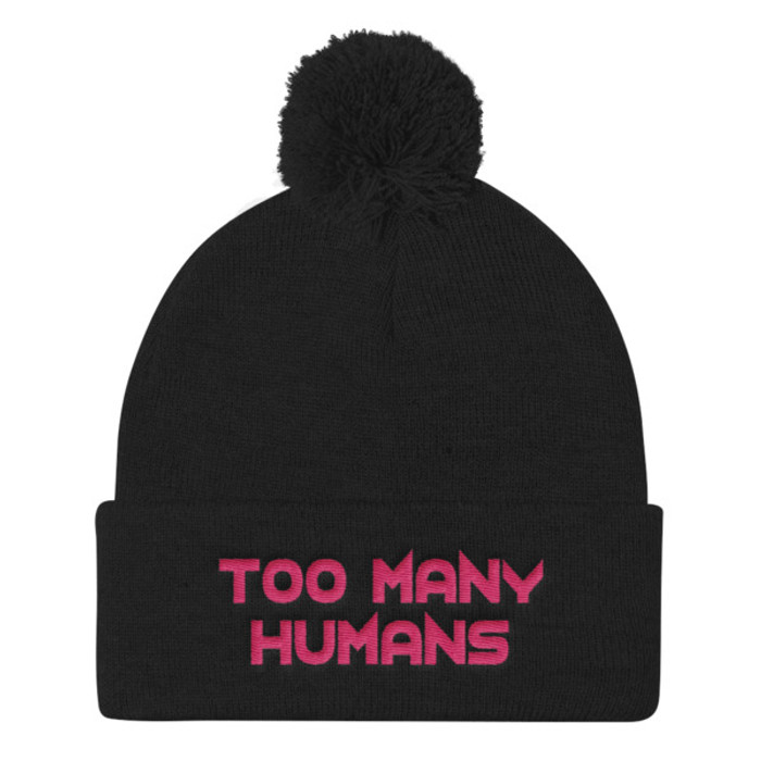 Too Many Humans Pink Pom Pom Knit Cap