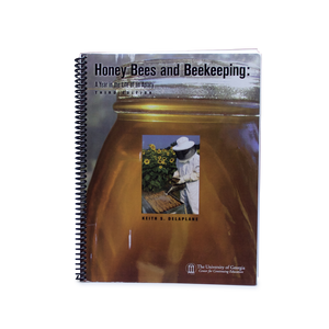 Honey Bees & Beekeeping: A Year in the Life of an Apiary