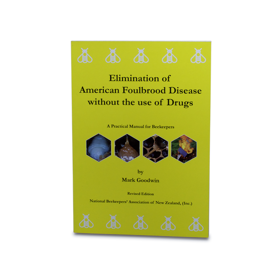 Elimination of American Foulbrood Disease Without the Use of Drugs