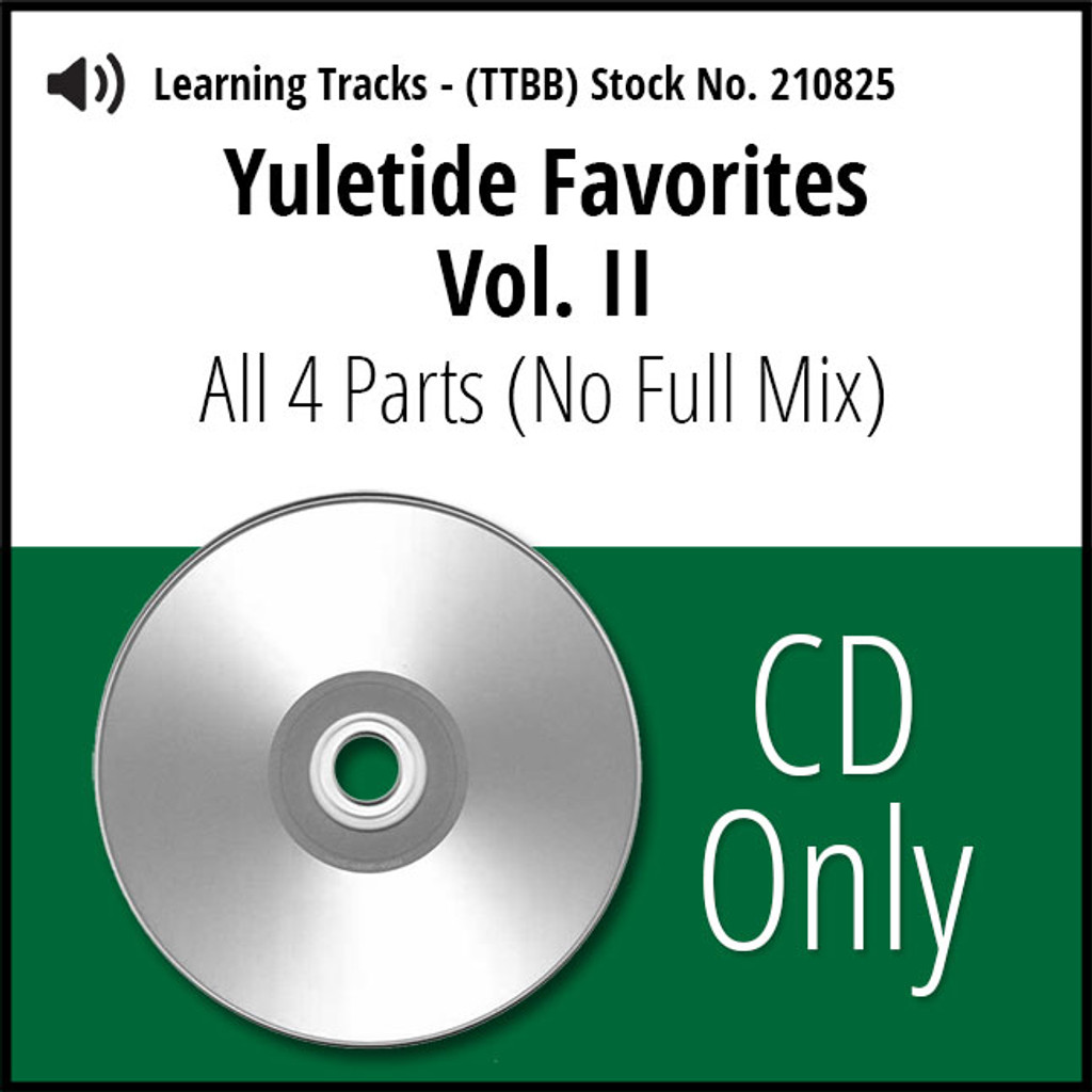 Yuletide Favorites Vol. II (All 4 Parts) (No Full Mix) - CD Learning Tracks for 210494