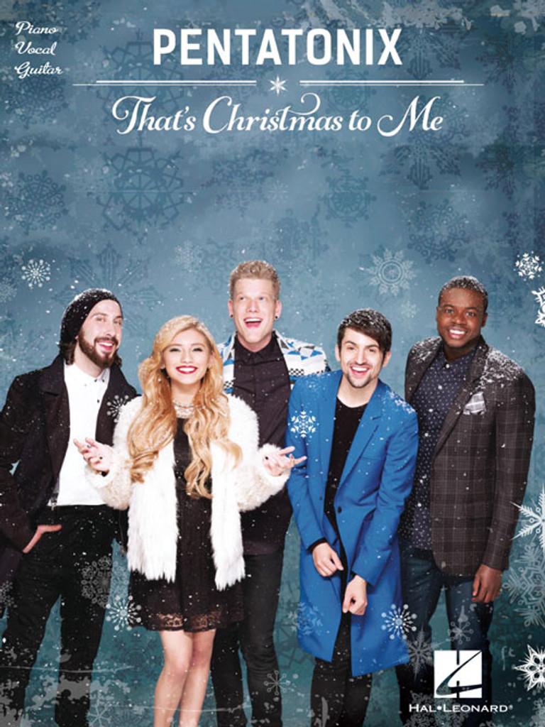Pentatonix - That's Christmas to Me - Songbook