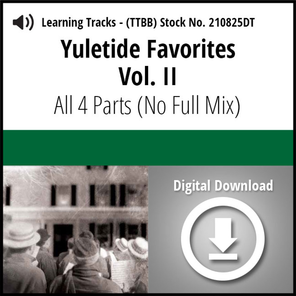 Yuletide Favorites Vol. II (All 4 Parts) (No Full Mix) - Digital Learning Tracks for 210494