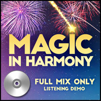 Magic in Harmony Listening CD (Full Mix) (arr. BHS) - for 212660