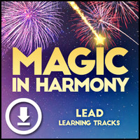 Magic in Harmony (Lead) - Digital Learning Tracks - for 212660