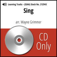 Sing (SSAA) (arr. Grimmer) - CD Learning Tracks for 210817