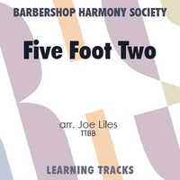 Five Foot Two, Eyes of Blue (TTBB) (arr. Liles) - CD Learning Tracks for 7129