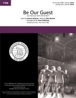 Be Our Guest (TTBB) (arr. Delehanty)