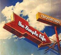 Crossroads - The Simple Life CD