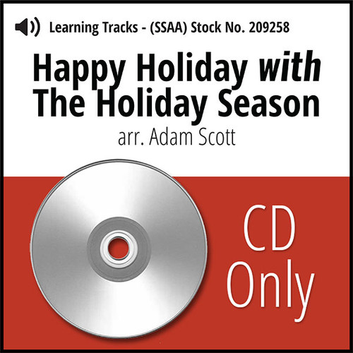 Happy Holiday with The Holiday Season (SSAA) (arr. Scott) - CD Learning Tracks for 212006