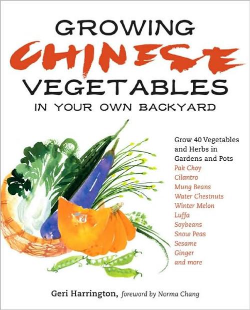 Growing Chinese Vegetables by Geri Harrington