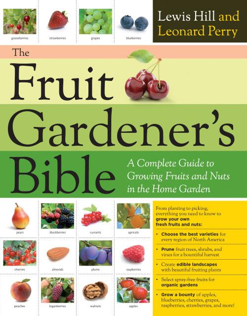 Fruit Gardener's Bible by Leonard Perry, Lewis Hill