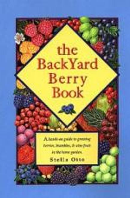 The Backyard Berry Book by Stella Otto