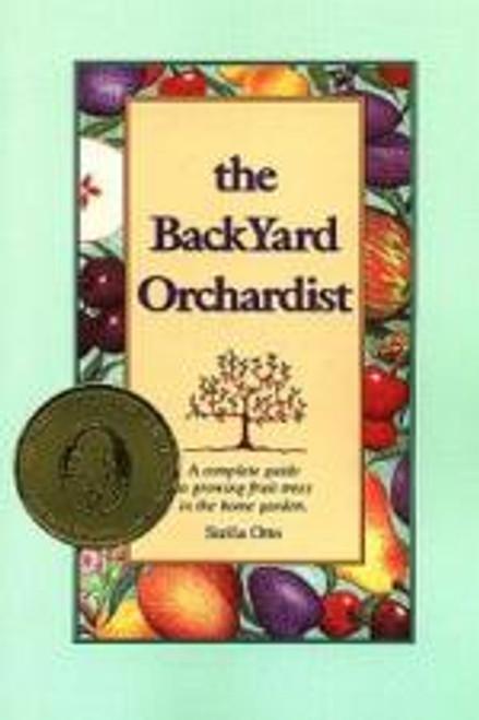 The Backyard Orchardist by Stella Otto