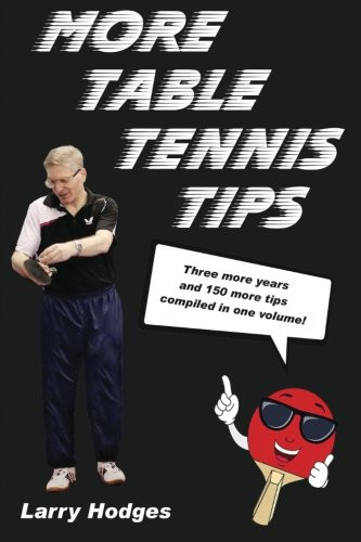More Table Tennis Tips (200 pages)
