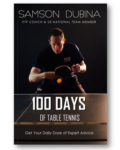 100 Days of Table Tennis  by Samson Dubina Book
