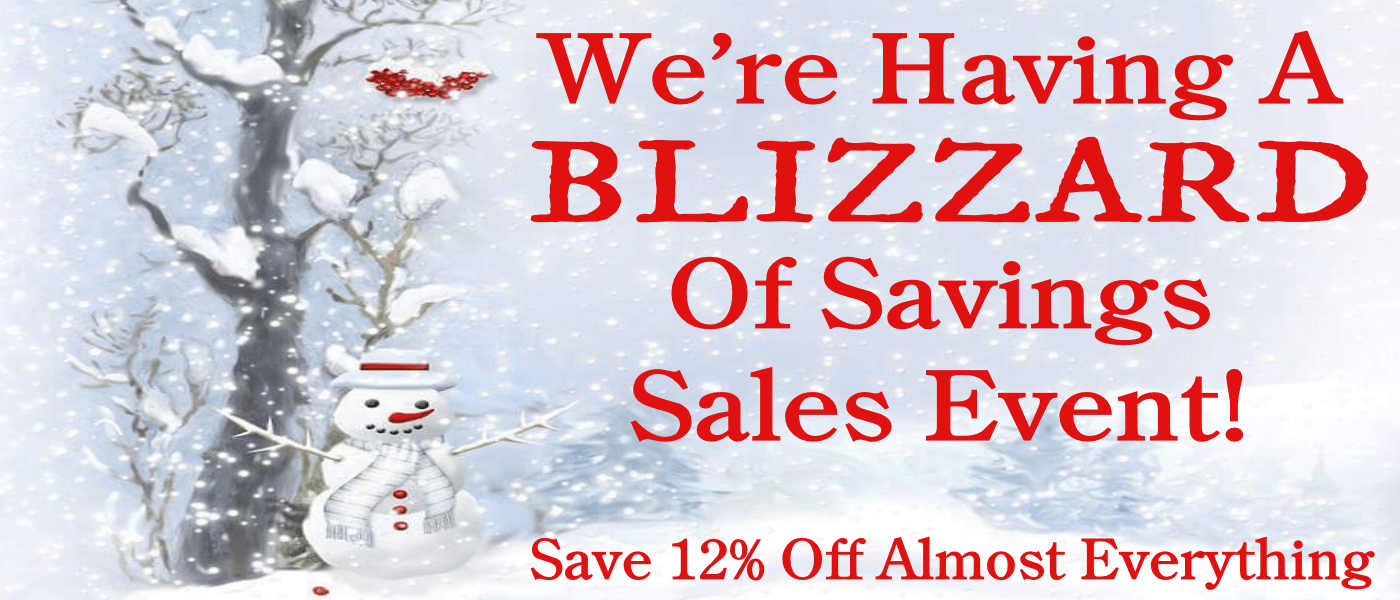 Blizzard of savings sales event!