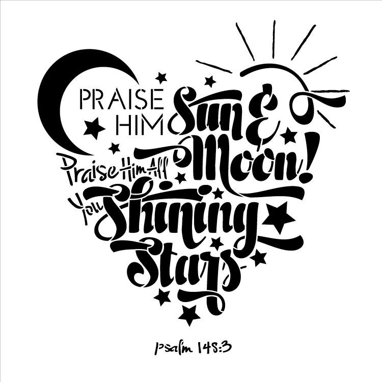 "Praise Him - Word Stencil - 12"" x 12"""