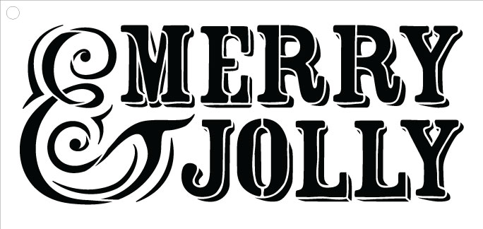 """Merry and Jolly  - Word Stencil  - 29.5"""" x 12.5"""""""