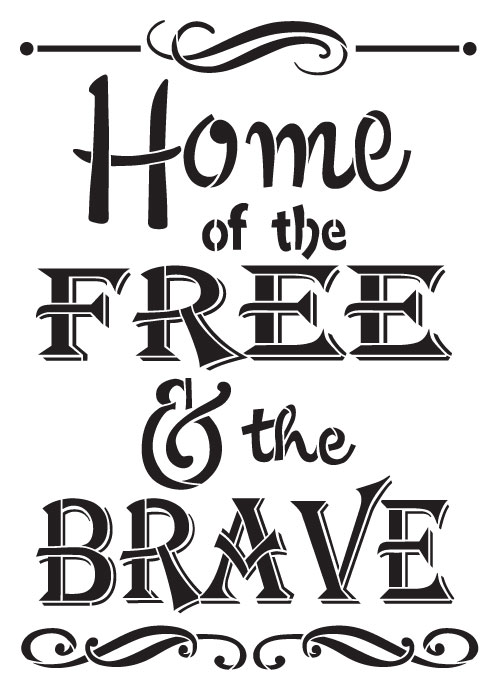 Home Of The Brave Word Art Stencil