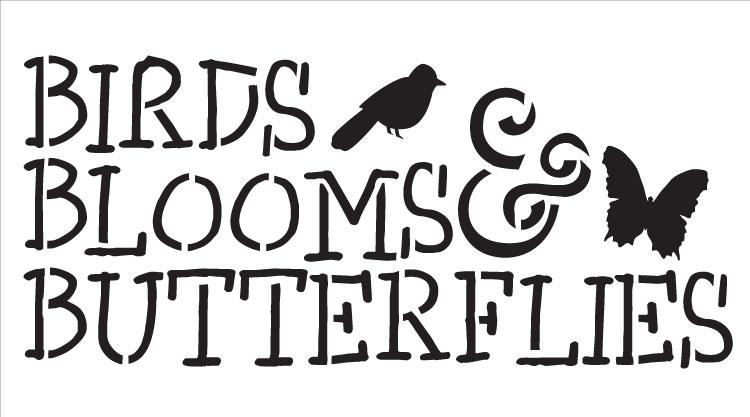 "Birds, Blooms and Butterflies - Word Stencil -9"" X 5"""