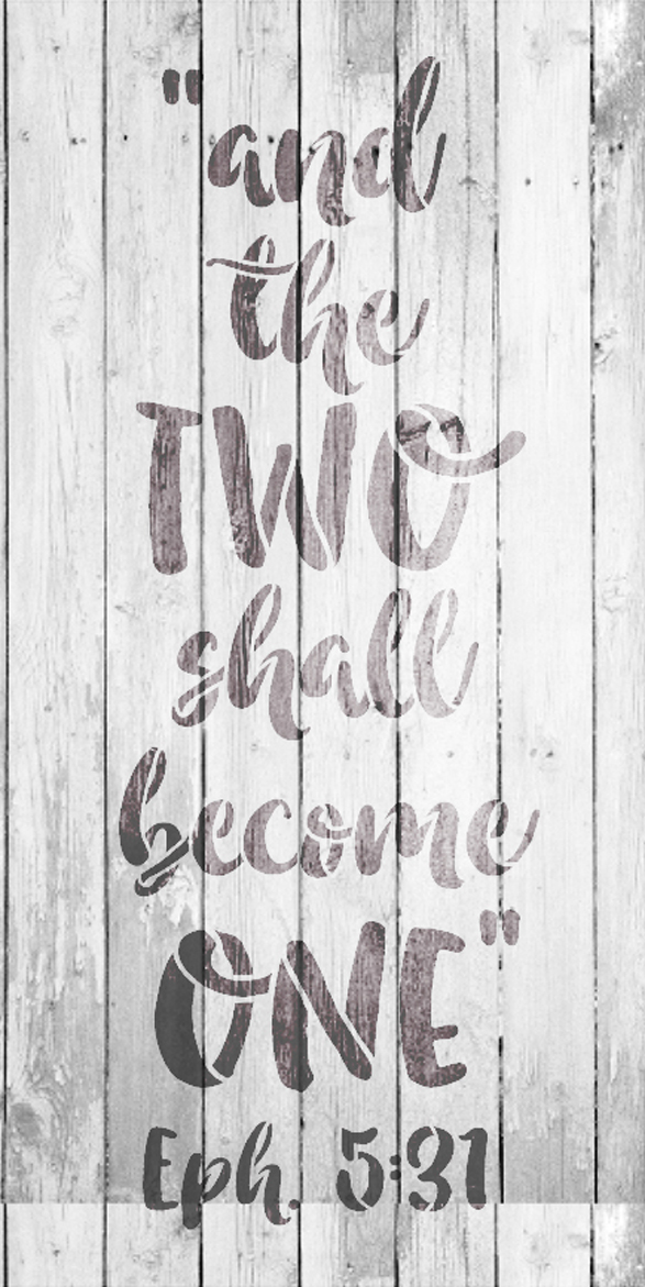 """And the Two Shall Become One - Word Stencil - 7"""" x 15"""" - STCL1580_2 by StudioR12"""