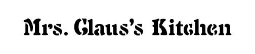 """Mrs. Claus's Kitchen - Word Stencil - 7"""" x 1 1/2"""" - STCL1526_1 - by StudioR12"""
