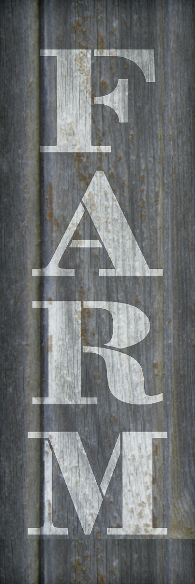 "Farm - Farmhouse Serif - Vertical - Word Stencil - 5"" x 16"" - STCL1964_2 - by StudioR12"