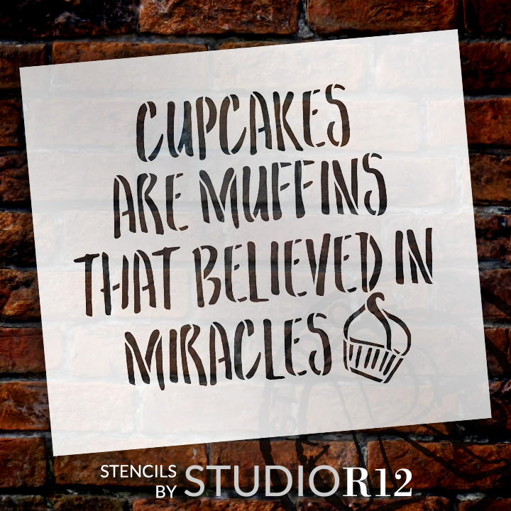 """Cupcakes Are Miracles - Word Art Stencil - 12"""" x 11"""" - STCL1998_2 - by StudioR12"""