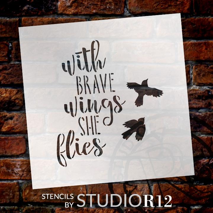 "Brave Wings - Birds - Word Art Stencil - 13"" x 14"" - STCL1894_3 - by StudioR12"