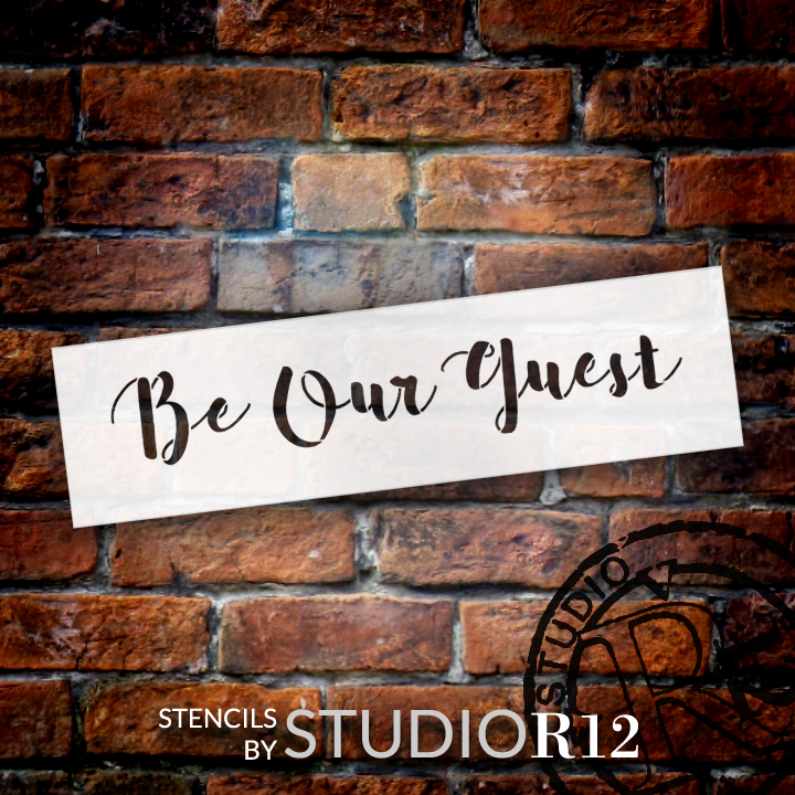 "Be Our Guest Script - Word Stencil - 24"" x 7"" - STCL2167_4 - by StudioR12"
