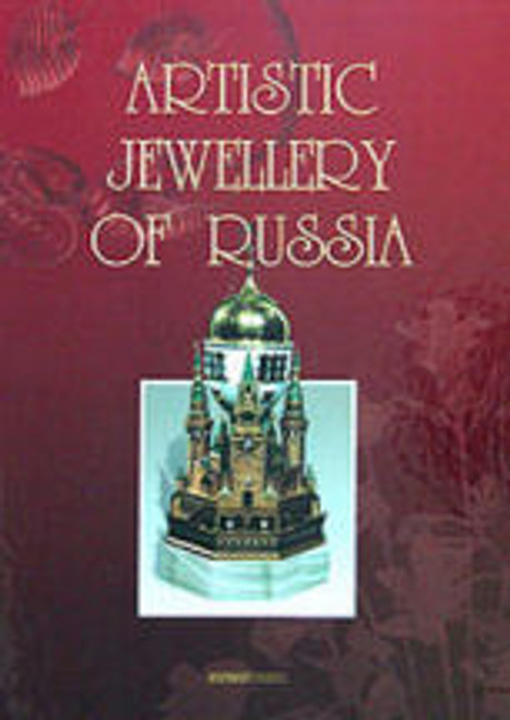 """""""The Artistic Jewellery of Russia"""" by T. Tishchenko  (in English)"""