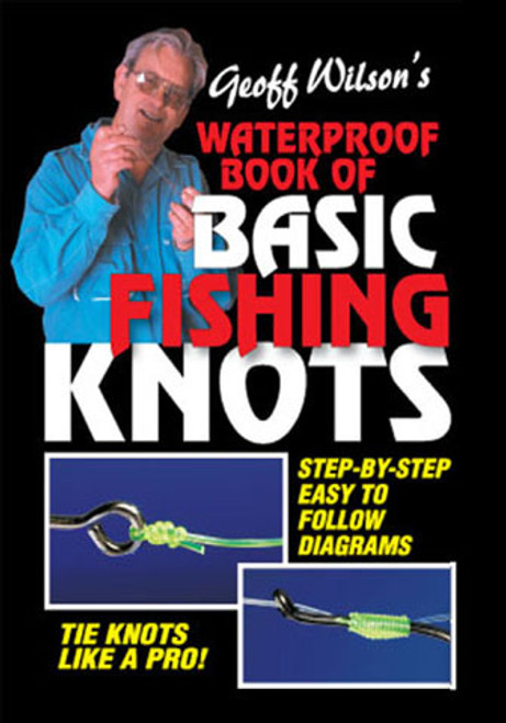 GEOFF WILSONS BASIC WATERPROOF KNOTS BOOK