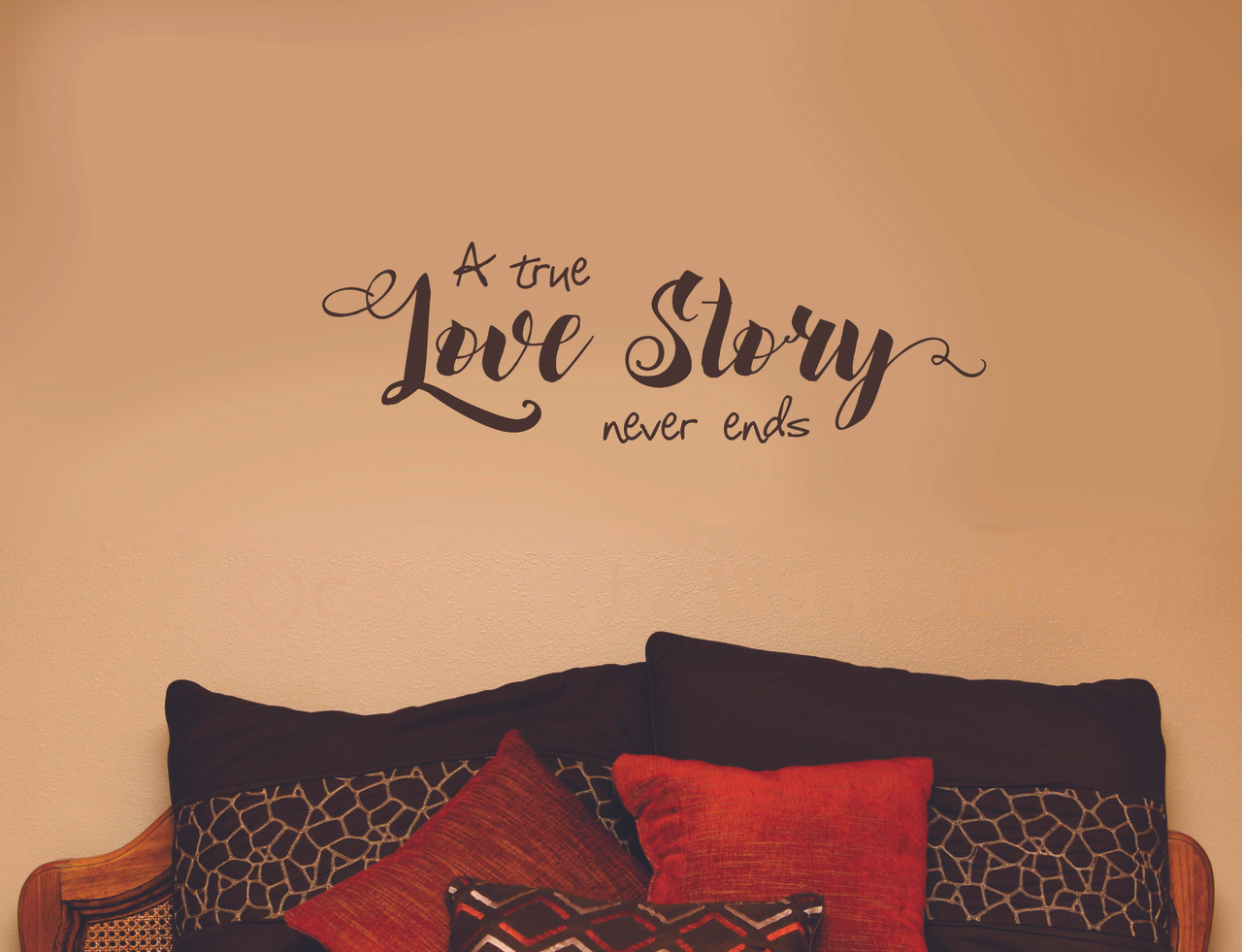 A True Love Story Never Ends Inspirational Love Saying Wall Decal