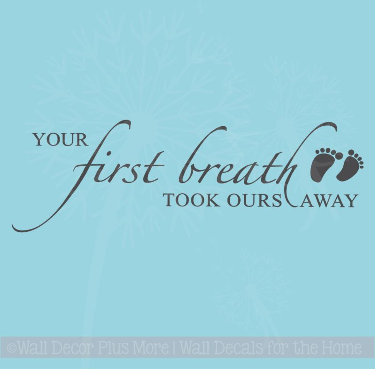 sc 1 st  Wall Decor Plus More & Your First Breath Baby Wall Decal Sticker Nursery Wall Letters 5x17