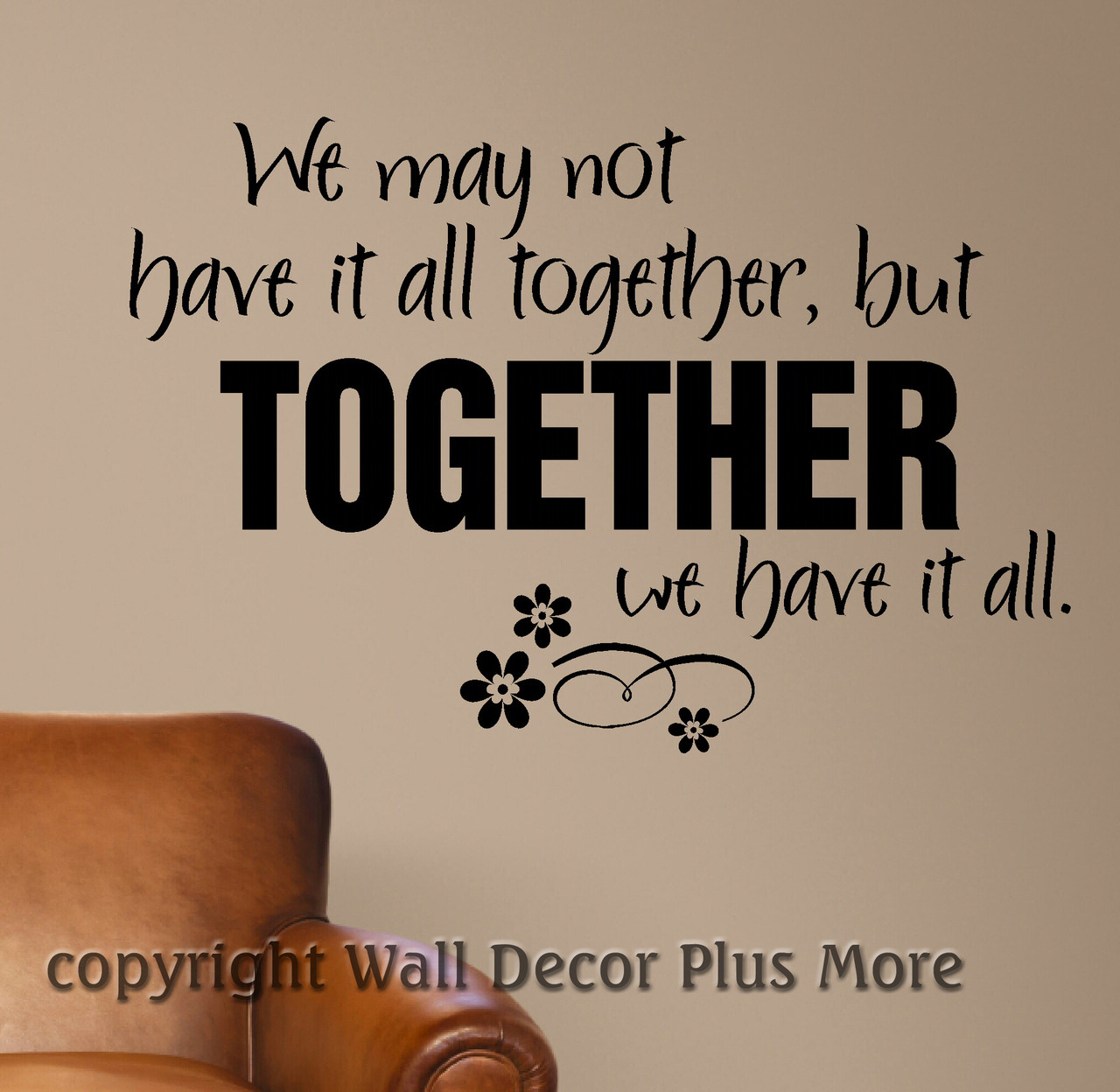 We may not have it all Together Family Wall Quotes Wall Decal Stickers  sc 1 st  Wall Decor Plus More & We may not have it all Together... Family Wall Quotes Wall Decal ...