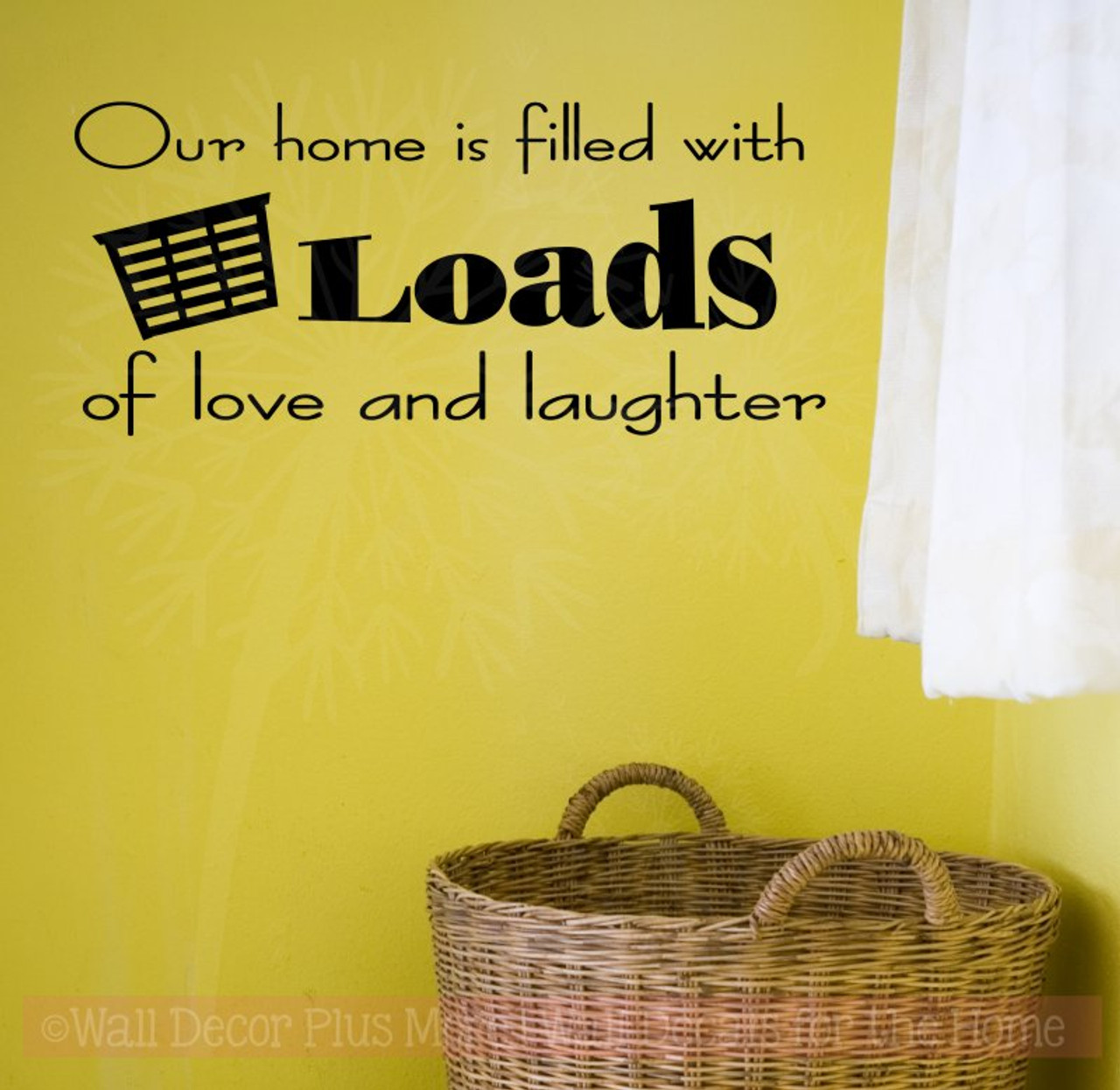 Our Home is Filled with Loads of Love and Laughter Laundry Room Wall ...