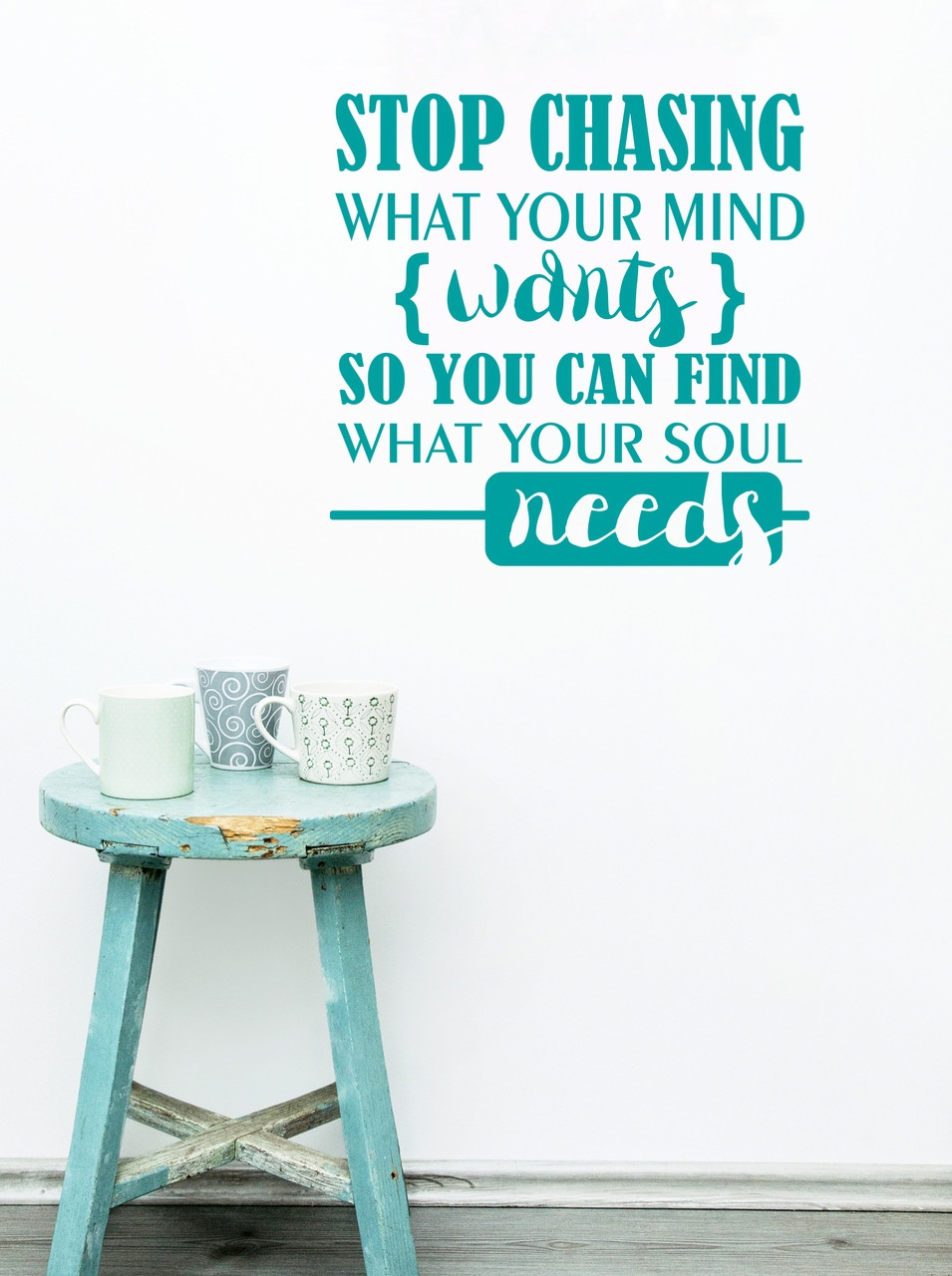 sc 1 st  Wall Decor Plus More & What your Soul Needs Inspirational Saying Quote Vinyl Wall Decals