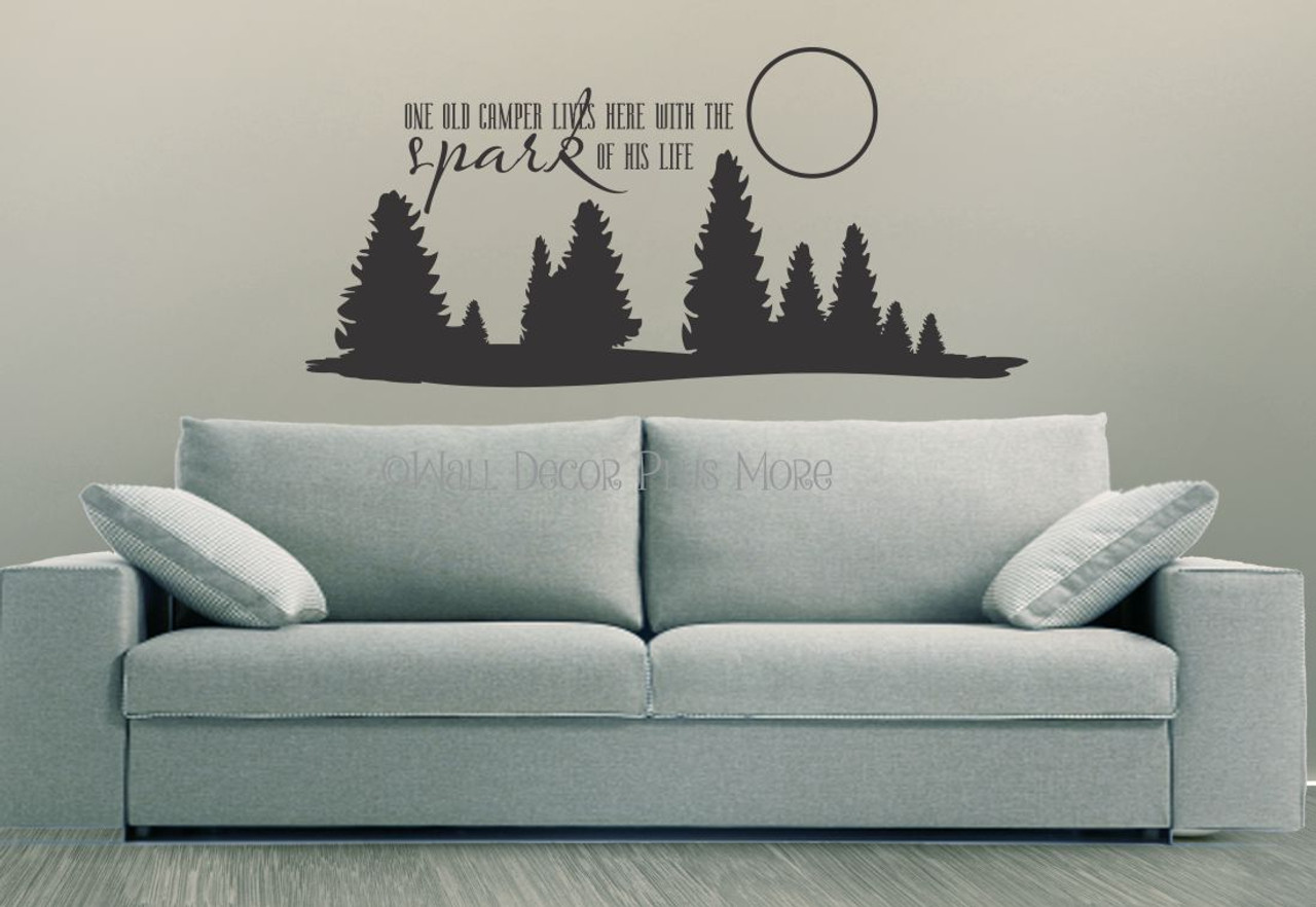 One Old Camper Lives Here With The Spark Of His Life Wall Decals