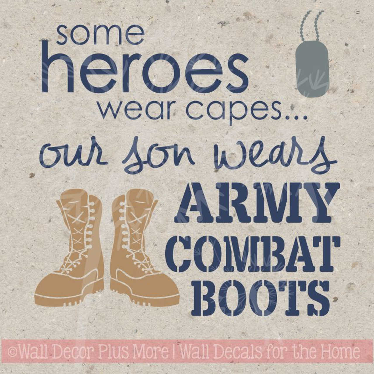 Boots Quotes Extraordinary Our Son Wears Combat Boots Vinyl Wall Decals Sticker Quotes