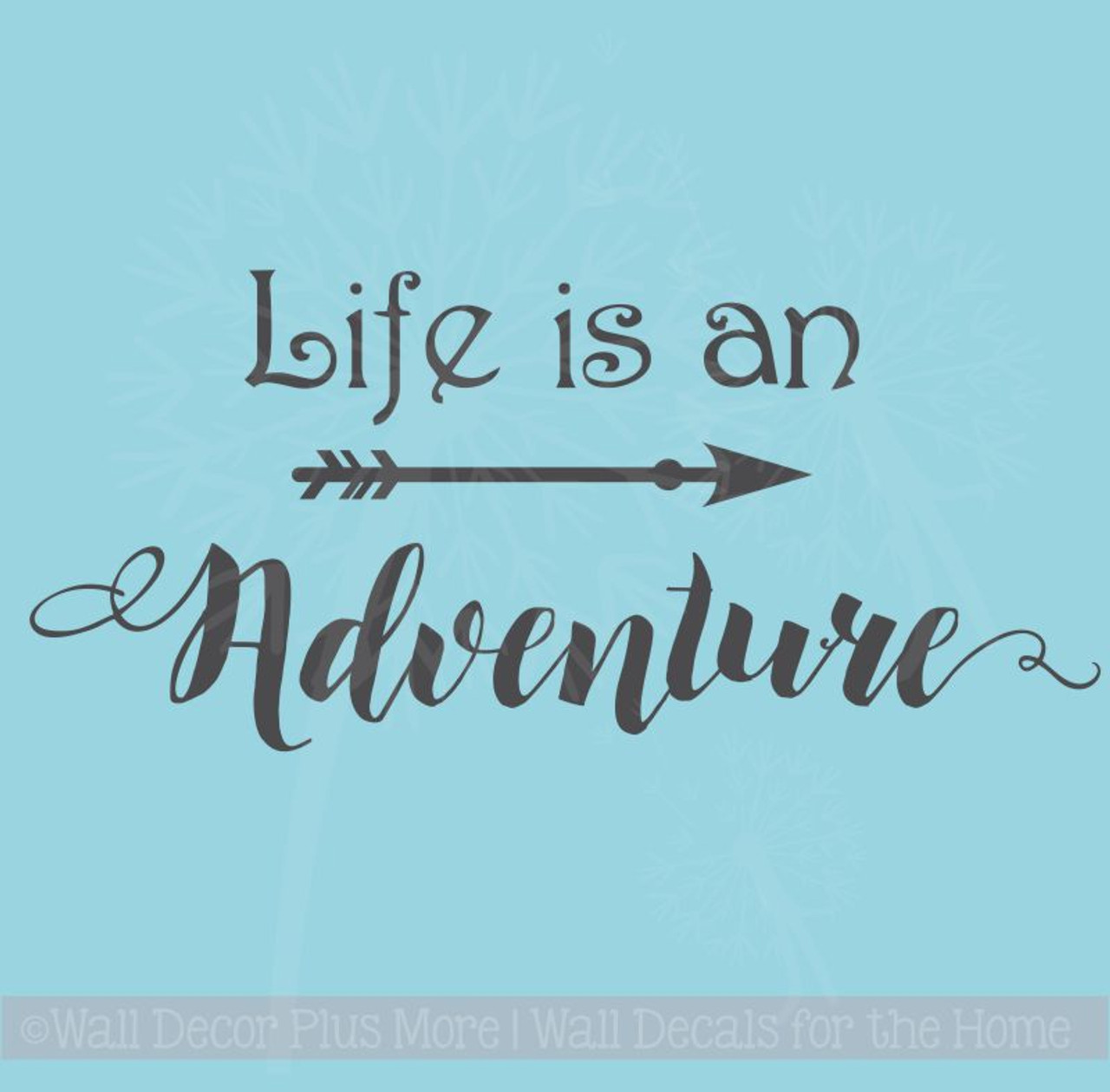 Arrow Art With Inspiring Wall Decal Quote Life Is An Adventure Vinyl Lettering