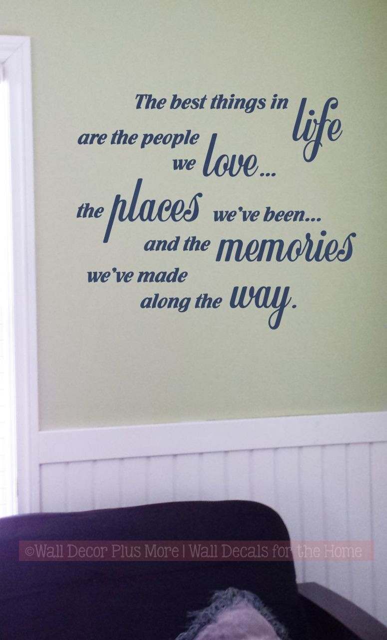 Best Things In Life Love Memories Wall Decal Quotes Vinyl