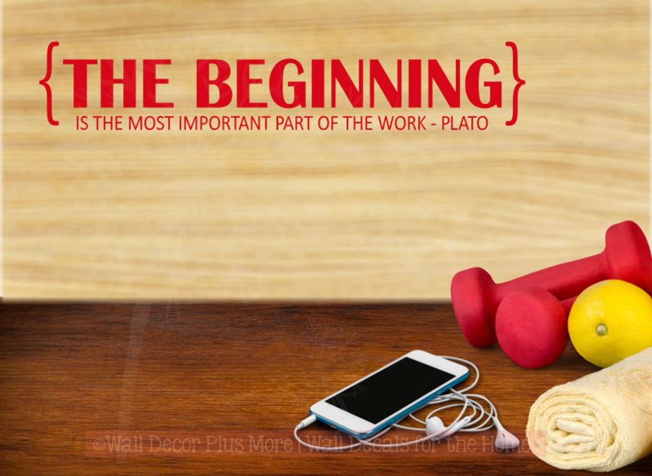 The Beginning Most Important Part Wall Vinyl Decals Positive Health ...