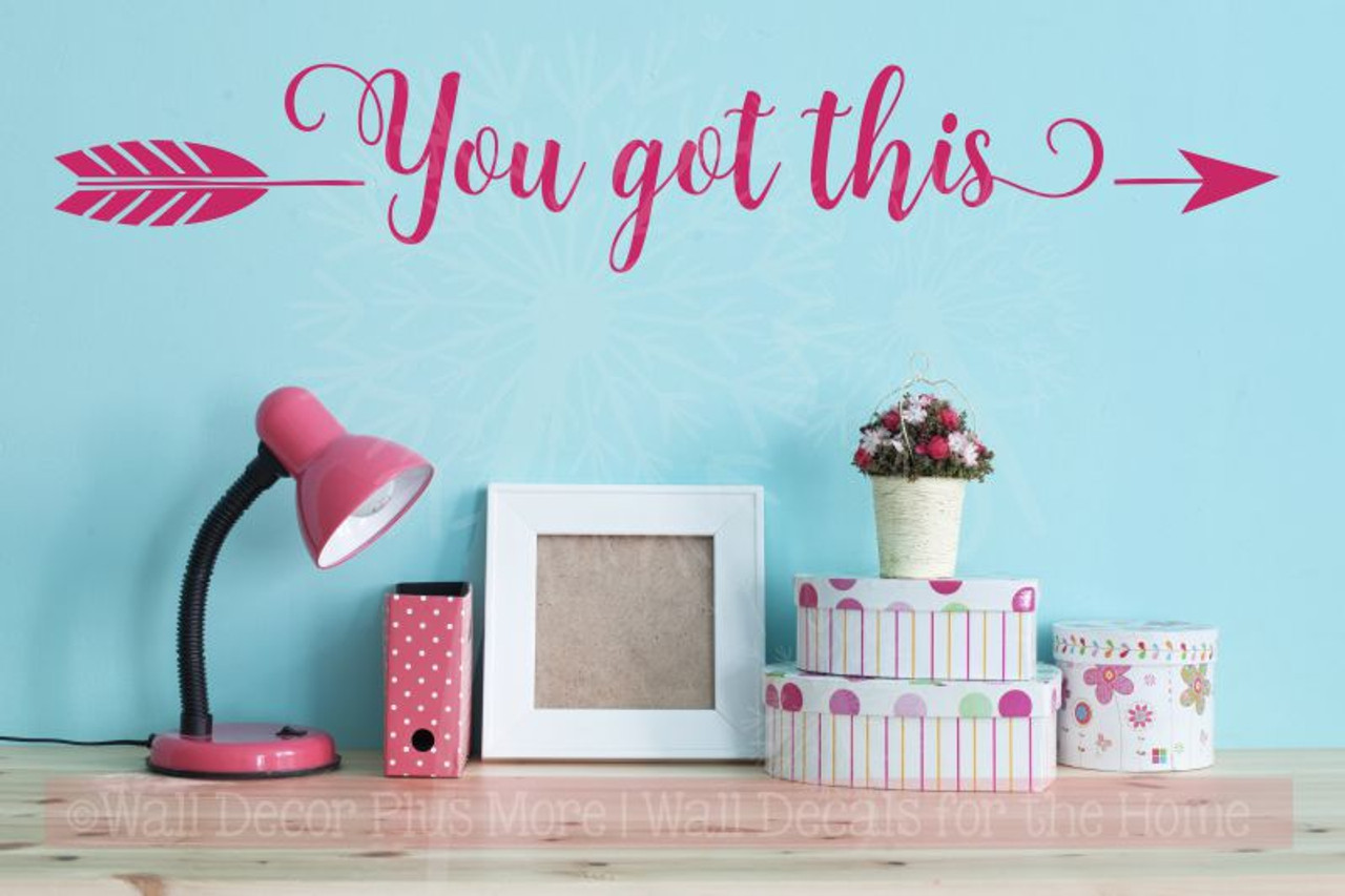 You Got This with Arrow Vinyl Decals Motivational Wall Art Stickers ...