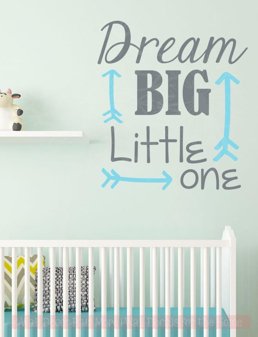 Dream Big Little One Nursery Vinyl Lettering Stickers Wall Decals