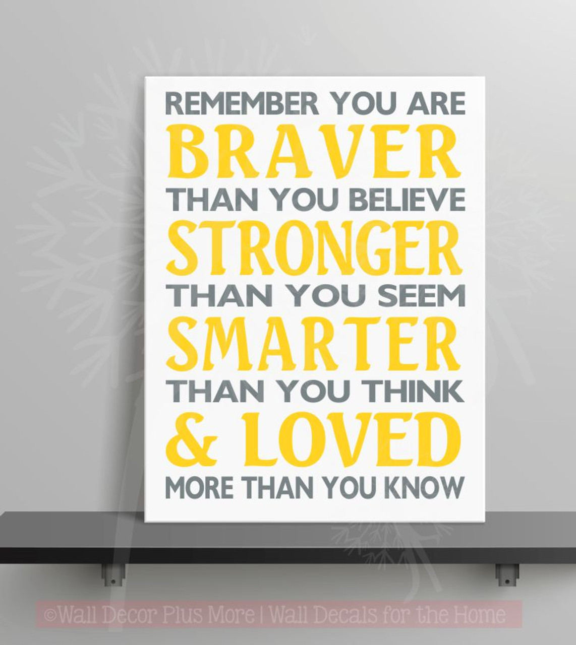 Braver Than You Believe Stronger Than You Seem Family Wall Decals ...